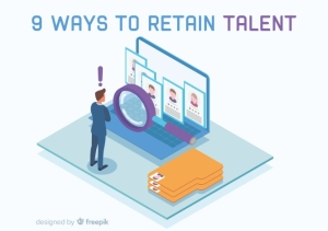 9 Ways For Your Company To Retain Talent